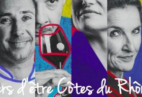 Fiers d'être Côtes du Rhône